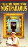 The Secret Prophecies of Nostradamus, Cynthia Sternau, Martin H. Greenberg, 0886776465