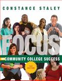 FOCUS on Community College Success, Staley, Constance, 1133316468