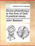 Divine Philanthropy, John Beatson, 1170566464