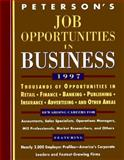 Job Opportunities in Business 1997, Peterson's Guides Staff, 1560796464