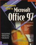 Comprehensive Guide to Microsoft Office 97, Snell, Ned, 1566046467
