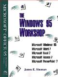 The Windows Workshop : MS Office 1995, Professional Edition, Shuman, James E., 0789506467