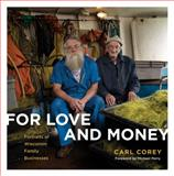 For Love and Money, Carl Corey, 087020646X