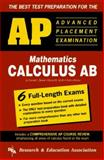 AP Calculus AB, the Best Test Preparation for the Advanced Placement Exam, Research & Education Association Editors, 0878916466