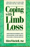 Coping with Limb Loss, Robert H. Phillips and Ellen Winchell, 0895296462