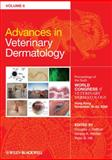 Advances in Veterinary Dermatology : Proceedings of the Sixth World Congress of Veterinary Dermatology, Hong Kong, November 19-11, 2008, , 1444336460