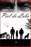 Piel de Lobo, Manuel Recio, 1500456462