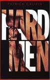 Hard Men, Patrick Califia, 1555836461