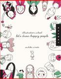Let's Draw Happy People, Sachiko Umoto, 1592536468