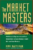 Market Masters: Robert Lyon on Institutional Capital : Robert Lyon on Institutional Capital, Kazanjian, Kirk, 0471776467