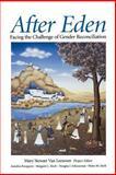 After Eden : Facing the Challenge of Gender Reconciliation, Van Leeuwen, Mary S., 0802806465
