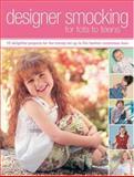 Designer Smocking for Tots to Teens, Helen Davies, 0896896463