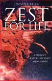 Zest for Life : Lesbians' Experiences of Menopause, Kelly, Jennifer, 1876756462