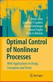 Optimal Control of Nonlinear Processes : With Applications in Drugs, Corruption and Terror, Feichtinger, Gustav and Behrens, Doris A., 354077646X