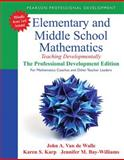 Elementary and Middle School Mathematics : Teaching Developmentally, Van de Walle, John A. and Karp, Karen S., 0133006468