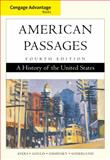 American Passages : A History of the United States, Oshinsky, David M. and Ayers, Edward L., 054716646X