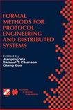 Formal Methods for Protocol Engineering and Distributed Systems, Wu, Jianping and Chanson, Samuel T., 0792386469