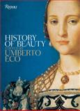History of Beauty, Umberto Eco, 0847826465