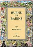Burns for Bairns, Miller, Irving, 0907526462