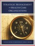 The Strategic Management of Health Care Organizations, Ginter, Peter M., 1118466462