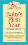 Baby's First Year, Sandy Jones and Marcie Jones, 1402736460