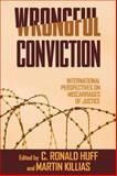 Wrongful Conviction : International Perspectives on Miscarriages of Justice, , 159213646X