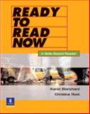 Ready to Read Now : A Skills-Based Reader, Blanchard, Karen Lourie and Root, Christine, 0131776479