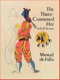 Three-Cornered Hat, Manuel De Falla, 0486296474