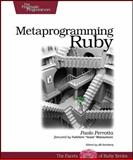 Metaprogramming Ruby, Perrotta, Paolo, 1934356476