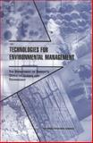 Technologies for Environmental Management : The Department of Energy's Office of Science and Technology, Board on Radioactive Waste Management, Environment and Resources Commission on Geosciences, Division on Earth and Life Studies, National Research Council, 0309066476