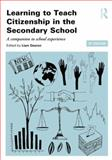 Learning to Teach Citizenship in the Secondary School : A Companion to School Experience, , 0415826470