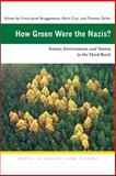 How Green Were the Nazis? : Nature, Environment, and Nation in the Third Reich, , 0821416472