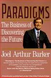 Paradigms, Joel A. Barker and Joe Barker, 0887306470