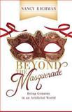 Beyond the Masquerade, Nancy Eichman, 0892256478