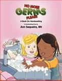 No More Germs Please, Ann Sequeira, 1475296479