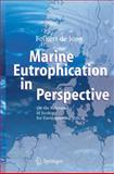 Marine Eutrophication in Perspective : On the Relevance of Ecology for Environmental Policy, Jong, Folkert de, 3540336478