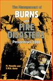 The Management of Burns and Fire Disasters: Perspectives 2000, , 9401066477