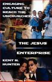 The Jesus Enterprise, Kent R. Hunter, 0687006473