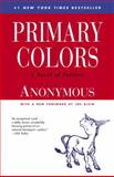 Primary Colors, Joe Klein and Anonymus, 0812976479
