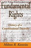 Fundamental Rights : History of a Constitutional Doctrine, Konvitz, Milton R., 141280647X