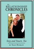 The Relationship Chronicles, Sean Byerley, 1425916473