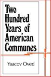 Two Hundred Years of American Communes, Oved, Yaacov, 1560006471
