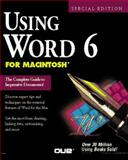 Using Word 6 for Macintosh, Que Development Group Staff, 1565296478