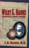 Wiley G. Haines, J. D. Haines, 1571686479