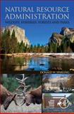 Natural Resource Administration : Wildlife, Fisheries, Forests and Parks, Sparling, Donald W., 0124046479