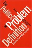 The Politics of Problem Definition 9780700606474