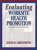Evaluating Worksite Health Promotion 9780736036474