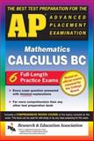 AP Calculus BC, Research & Education Association Editors and David R. Arterburn, 0878916474