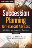 Succession Planning for Financial Advisors, David Grau, 1118866479