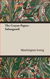 The Crayon Papers - Salmagundi, Washington Irving, 1408626470
